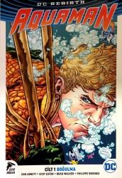 Çizgi Düşler - Aquaman (Rebirth) Cilt 1 Boğulma