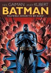 JBC Yayıncılık - Batman Pelerinli Süvari'ye Ne Oldu?
