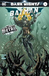 DC - Batman The Drowned #1 (Metal)