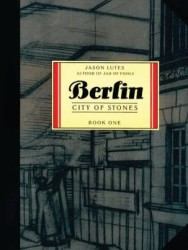 Drawn and Quarterly - Berlin Book 1 City Of Stones TPB