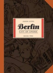 Drawn and Quarterly - Berlin Book 2 City Of Smokes TPB