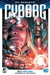 Çizgi Düşler - Cyborg (Rebirth) Cilt 1 Yapay Canlı