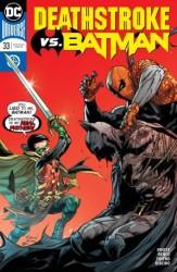 DC - Deathstroke # 33 Deathstroke vs Batman