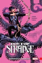 Arkabahçe - Doktor Strange Cilt 3 Havadaki Kan Kokusu
