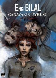 Marmara Çizgi - Enki Bilal Canavar Dörtlemesi 1 Canavarın Uykusu