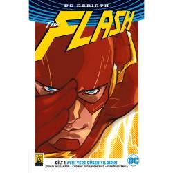 Arkabahçe - Flash (Rebirth) Cilt 1 Aynı Yere Düşen Yıldırım