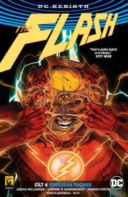 Flash (Rebirth) Cilt 4 Korkudan Kaçmak