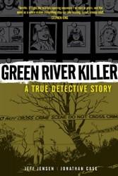 Dark Horse - Green River Killer A True Detective Story TPB
