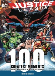 - Justice League 100 Greatest Moments HC