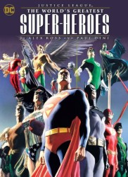 DC - Justice League Worlds Greatest Heroes by Ross & Dini TPB
