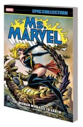 Marvel - Ms Marvel Epic Collection Woman Who Fell To Earth TPB