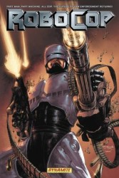 Dynamite - Robocop Revolution TPB