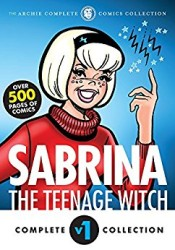 Archie Comics - The Complete Sabrina the Teenage Witch