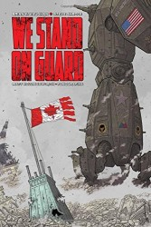 Image - We Stand on Guard Deluxe Edition HC