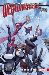 Marvel - Web Warriors of the Spider-Verse Vol 1 Electroverse TPB