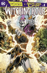 DC - Wonder Woman & Justice League Dark Witching Hour # 1