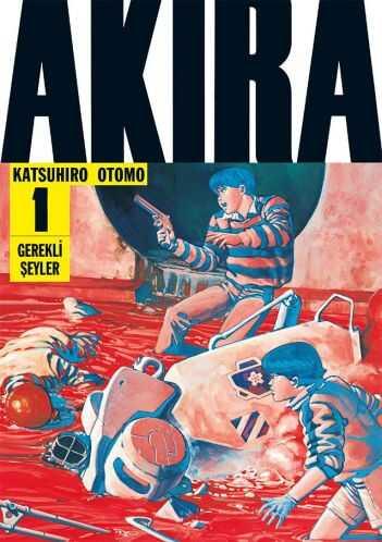 Gerekli Şeyler - Akira Cilt 1
