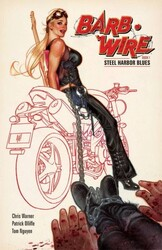 Dark Horse - Barb Wire Vol 1 Steel Harbor Blues TPB