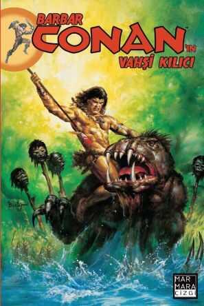 Marmara Çizgi - Barbar Conan'ın Vahşi Kılıcı Cilt 25