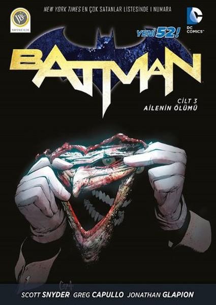 JBC Yayıncılık - Batman (Yeni 52) Cilt 3 Ailenin Ölümü