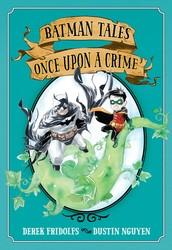 DC - Batman Tales Once Upon A Crime TPB