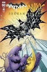 IDW - Batman The Maxx Arkham Dreams # 4