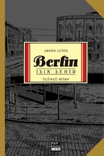 Marmara Çizgi - Berlin Cilt 3 Işık Şehir