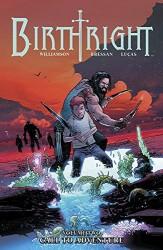 Image - Birthright Vol 2 Call to Adventure TPB