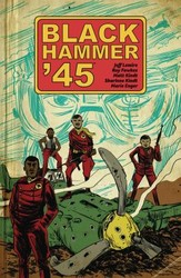 Dark Horse - Black Hammer '45 World Of Black Hammer TPB