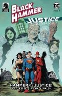 Dark Horse - Black Hammer Justice League # 1 Cover D Lemire