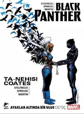 Çizgi Düşler - Black Panther Cilt 3 Ayaklar Altında Bir Ulus Cilt Üç