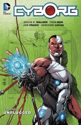 DC - Cyborg Vol 1 Unplugged TPB