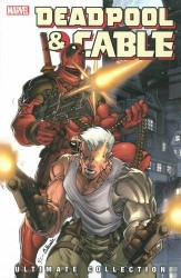 Marvel - Deadpool & Cable Ultimate Collection Book 1 TPB