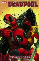 Marvel - Deadpool Vol 10 Evil Deadpool TPB