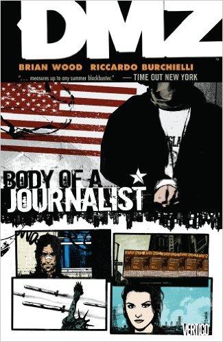 Vertigo - DMZ Vol 2 Body Of A Journalist TPB