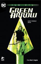 Çizgi Düşler - Green Arrow İlk Yıl