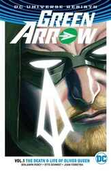 DC - Green Arrow (Rebirth) Vol 1 Death And Life Of Oliver Queen TPB