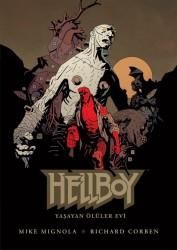 JBC Yayıncılık - Hellboy Yaşayan Ölüler Evi