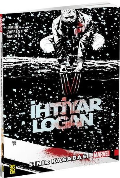 Gerekli Şeyler - İhtiyar Logan Cilt 2 Sınır Kasabası
