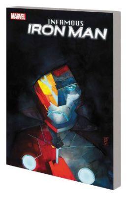 Infamous Iron Man Vol 1 Infamous TPB