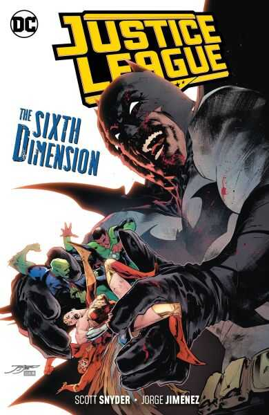 DC - Justice League Vol 4 The Sixth Dimension TPB