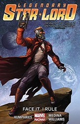 Marvel - Legendary Star-Lord Vol 1 Face It, I Ruel TPB