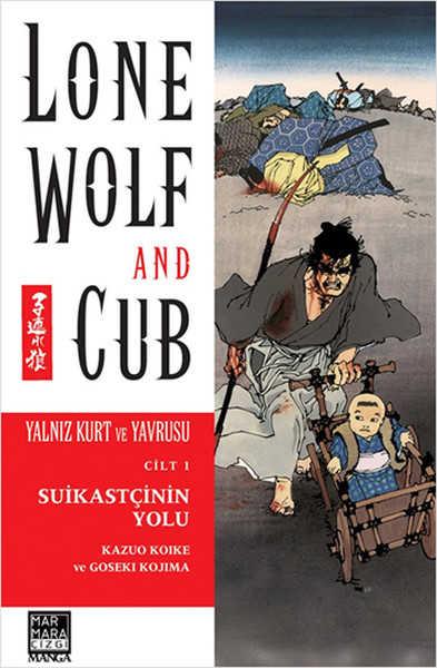 Marmara Çizgi - Lone Wolf And Cub - Yalnız Kurt Ve Yavrusu Cilt 1 Suikastçinin Yolu