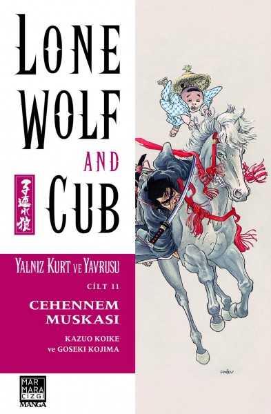 Marmara Çizgi - Lone Wolf And Cub - Yalnız Kurt Ve Yavrusu Cilt 11 Cehennem Muskası