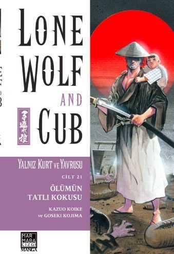 Marmara Çizgi - Lone Wolf And Cub - Yalnız Kurt Ve Yavrusu Cilt 21 Ölümün Tatlı Kokusu