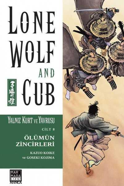 Marmara Çizgi - Lone Wolf And Cub - Yalnız Kurt Ve Yavrusu Cilt 8 Ölümün Zincirleri
