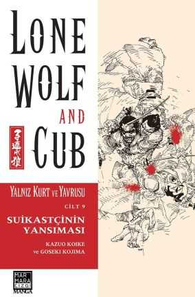Marmara Çizgi - Lone Wolf And Cub - Yalnız Kurt Ve Yavrusu Cilt 9 Suikastçının Yansıması