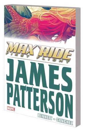 Marvel - Max Ride First Flight TPB