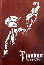 Çizgi Düşler - Pinokyo Vampir Avcısı Sert Kapak