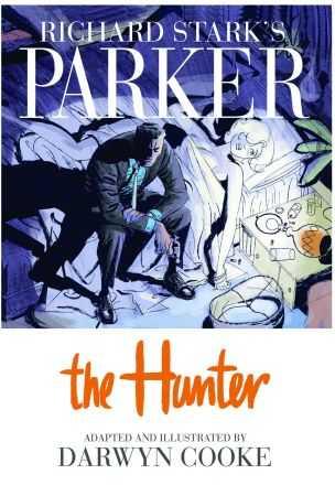 IDW - Richard Stark's Parker Book One The Hunter HC